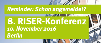 Reminder: 8. RISER-Konferenz, 10. November, Berlin